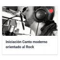 Iniciación canto moderno orientado al Rock