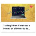 Trading Forex - Comienza a invertir en el Mercado de Forex