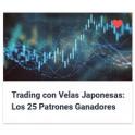 Trading con Velas Japonesas - Los 25 Patrones Ganadores