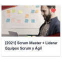 Scrum Master - Liderar Equipos Scrum y Ágil