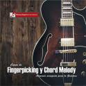 Curso de Fingerpicking, Chord Melody y armonía avanzada para la guitarra