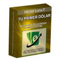Tu primer dólar - Héctor Luna