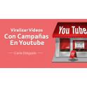 Viralización de videos con campañas en youtube - Carla Delgado