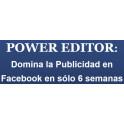 Power Editor - Domina la Publicidad de Facebook en 6 Semanas