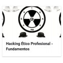 Hacking ético profesional - Fundamentos
