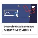 Desarrollo de aplicación para Acortar URL con Laravel 8