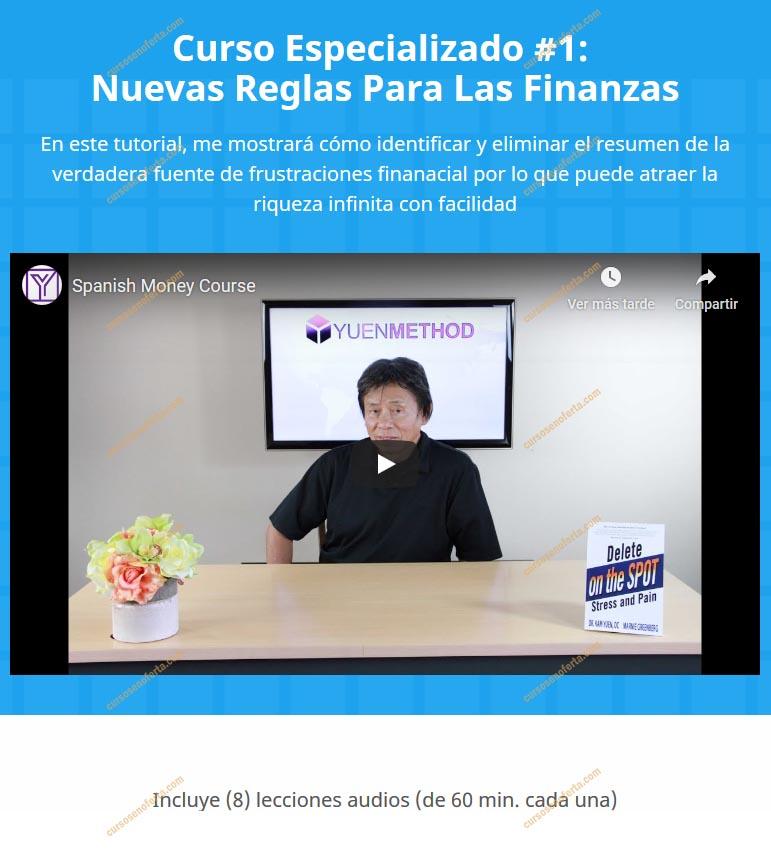 Método Yuen Curso Especializado 1 - Nuevas Reglas Para Las Finanzas