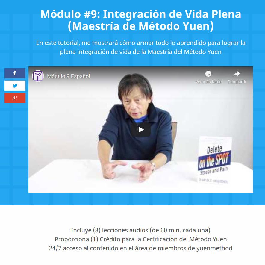 Método Yuen Módulo 9 - Integración de Vida Plena