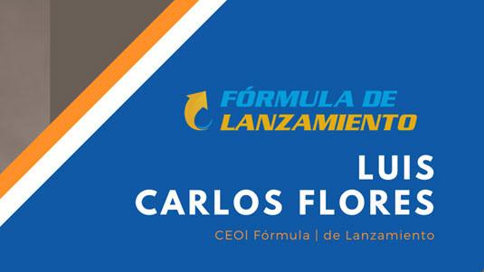 Fórmula de lanzamiento - Completo  Luis Carlos Flores
