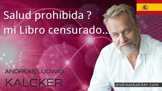 Salud Prohibida  Andreas Kalcker