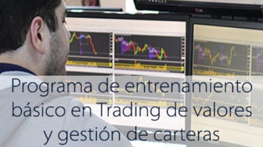 Programa de Entrenamiento Básico en Trading de Valores y Gestión de Carteras